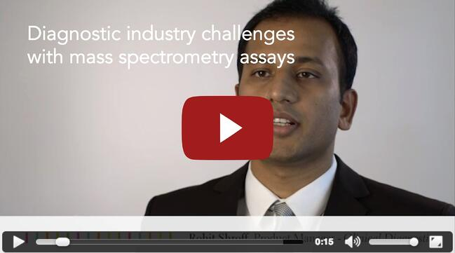 Challenges for diagnostic industry using mass spectrometry assays
